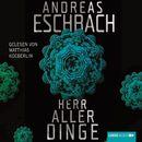 Herr aller Dinge/Andreas Eschbach
