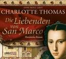 Die Liebenden von San Marco/Charlotte Thomas