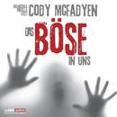 Das Böse in uns/Cody Mcfadyen