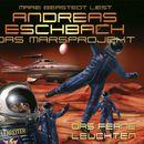 Folge 1: Das Marsprojekt - Das ferne Leuchten/Andreas Eschbach