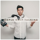People Keep Talking/Hoodie Allen