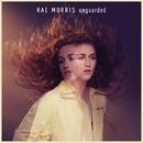 Unguarded/Rae Morris
