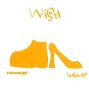 Wish/Gigi Leung, Leo Ku