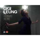 Short Hair Growing Long/Gigi Leung