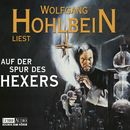 Auf der Spur des Hexers/Wolfgang Hohlbein