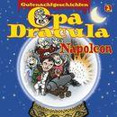 Opa Draculas Gutenachtgeschichten, Folge 2: Napoleon/Opa Dracula