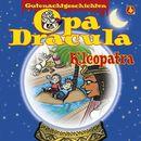 Opa Draculas Gutenachtgeschichten, Folge 4: Kleopatra/Opa Dracula