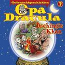 Opa Draculas Gutenachtgeschichten, Folge 7: Dschingis Khan/Opa Dracula