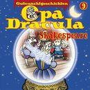 Opa Draculas Gutenachtgeschichten, Folge 9: Shakespeare/Opa Dracula