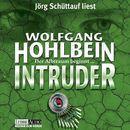 Intruder/Wolfgang Hohlbein