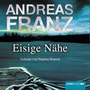Eisige Nähe/Andreas Franz