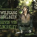 Kevin von Locksley/Wolfgang Hohlbein