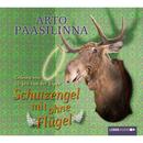 Schutzengel mit ohne Flügel/Arto Paasilinna