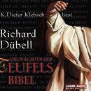 Die Wächter der Teufelsbibel/Richard Dübell