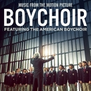 Boychoir (Music From The Motion Picture)/The American Boychoir