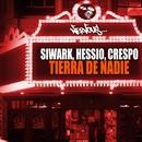 Tierra De Nadie/Siwark, Hassio, Crespo