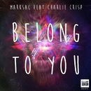 Belong to You [feat. Charlie Crisp]/Marksac