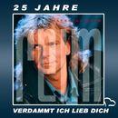 25 Jahre - Verdammt ich lieb dich/Matthias Reim