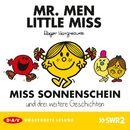 Mister Men und Little Miss - Miss Sonnenschein und drei weitere Geschichten/Roger Hargreaves