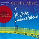Die Liebe deines Lebens (Ungekürzte Lesung)/Cecelia Ahern
