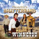 Howdy Ho Winnetou/Maverick's Shatterband