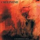 Chiaroscuro/Creepmime