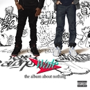 The Album About Nothing/Wale