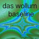 Baseline/Das Wollum