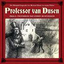 Die neuen Fälle - Fall 01: Professor van Dusen im Spukhaus/Professor van Dusen