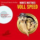 Voll Speed (Gekürzte Fassung)/Moritz Matthies
