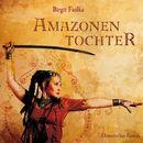 Amazonentochter/Birgit Fiolka