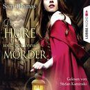Die Hure und der treue Mörder/Sam Thomas