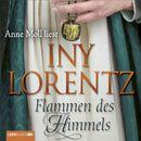 Flammen des Himmels (Ungekürzt)/Iny Lorentz