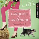 Landluft für Anfänger, Sammelband 3: 4 Folgen in einem Band/Nora Lämmermann