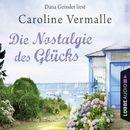 Die Nostalgie des Glücks/Caroline Vermalle
