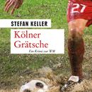 Kölner Grätsche/Stefan Keller