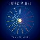 Saturns Pattern/Paul Weller