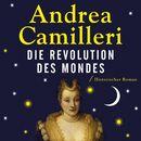 Die Revolution des Mondes/Andrea Camilleri