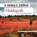 Heidegrab - Ein Lüneburg-Krimi/Kathrin und Claudia Hanke und Kröger