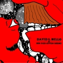 EP/David F. Bello & His God-Given Right