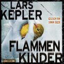 Flammenkinder (Ungekürzt)/Lars Kepler