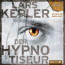 Der Hypnotiseur (Ungekürzt)/Lars Kepler