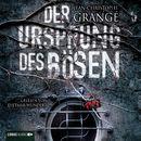 Der Ursprung des Bösen (Ungekürzt)/Jean-Christophe Grangé