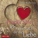 Ich versprach dir die Liebe/Priscille Sibley