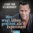 Wer wagt, gewinnt/Jenke von Wilmsdorff