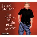 Wer abnimmt, hat mehr Platz im Leben/Bernd Stelter