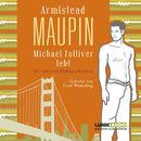 Michael Tolliver lebt - Die neuesten Stadtgeschichten/Armistead Maupin