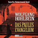 Das Paulus-Evangelium [gekürzt]/Wolfgang Hohlbein