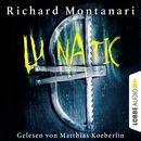 Lunatic/Richard Montanari