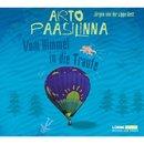 Vom Himmel in die Traufe/Arto Paasilinna